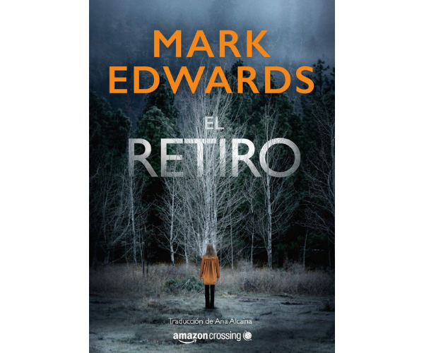 El retiro, de Mark Edwards. Editorial.