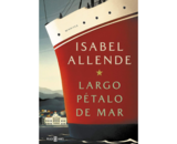 Largo pétalo de mar, de Isabel Allende. Editorial.