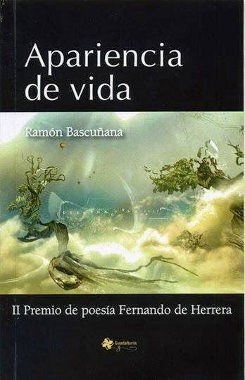 Apariencia de vida, de Ramón Bascuñana/ Auralaria