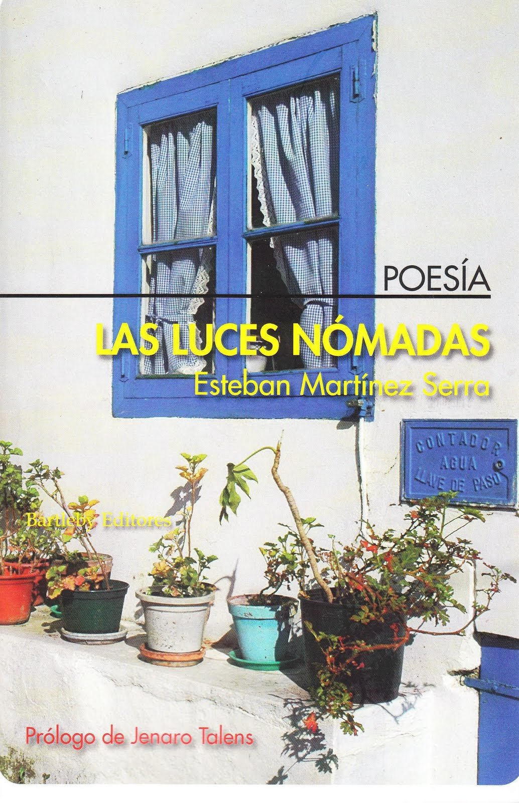 Esteban Martínez Serra, Las luces nómadas/ Bartleby