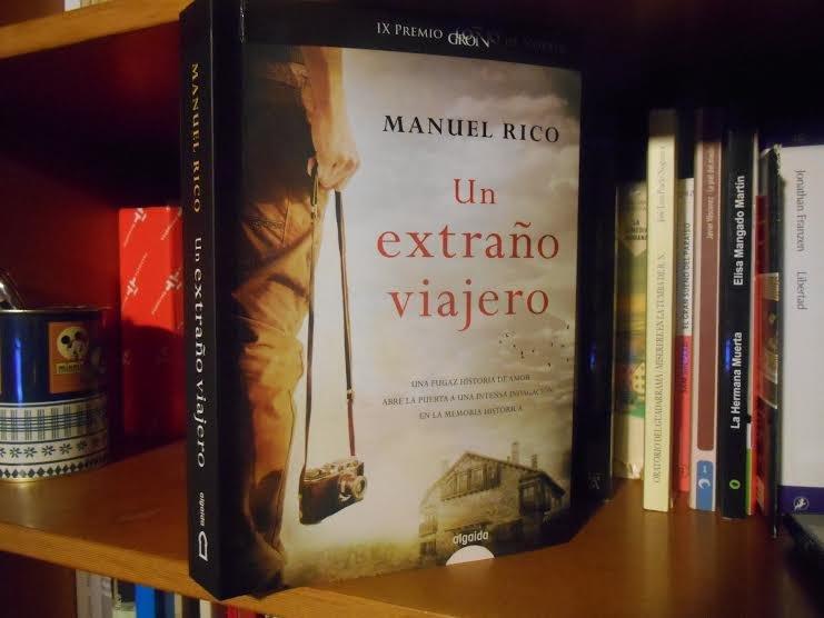 Un extraño viajero, de Manuel Rico/ acescritores.com
