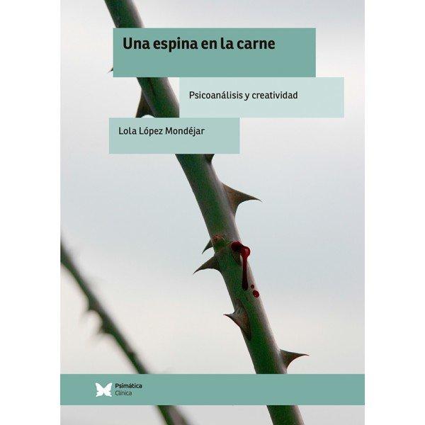 Portada de Una espina en la carne, de Lola López Mondéjar. / Prismática