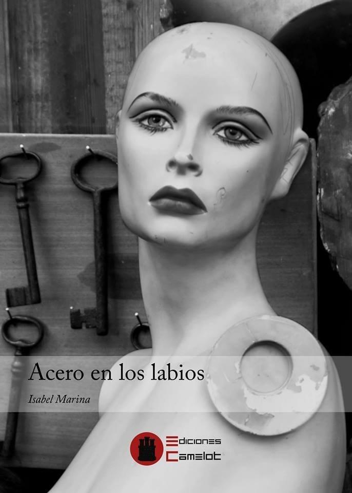 Acero en los labios./ Ediciones Camelot