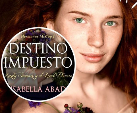 Destino impuesto, de Isabella Abad./ Amazon