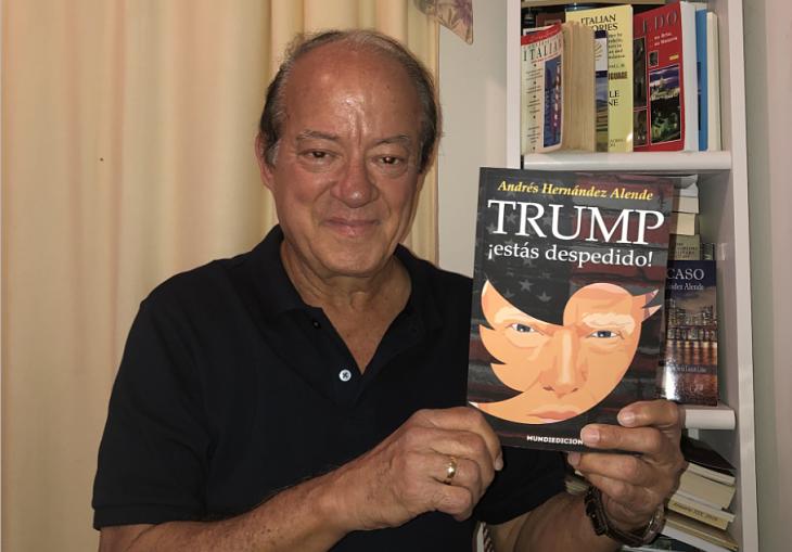 Andrés Hernández Alende con su libro Trump, ¡estás despedido! / Mundiediciones
